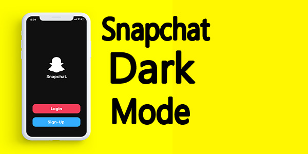 How To Snapchat Dark Modein I phone and Android 100% Real 2020