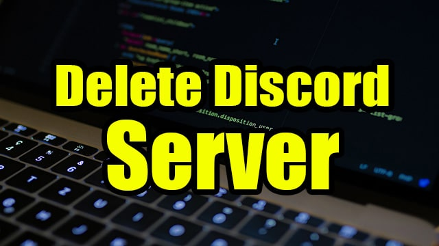 How to Delete Your Discord Server From Pc, IOS and Android ( Step by Step )