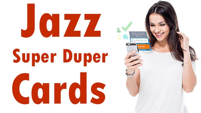 How To Subscribe Jazz Super Card or Super Duper Plus Full Information