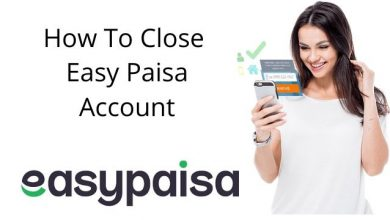 How To Close Easypaisa Account