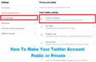 How To Make Your Twitter Account Public or Private?