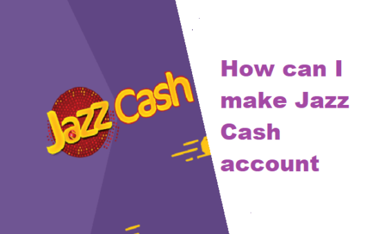 How can I make Jazz Cash account with Jazz cash app?