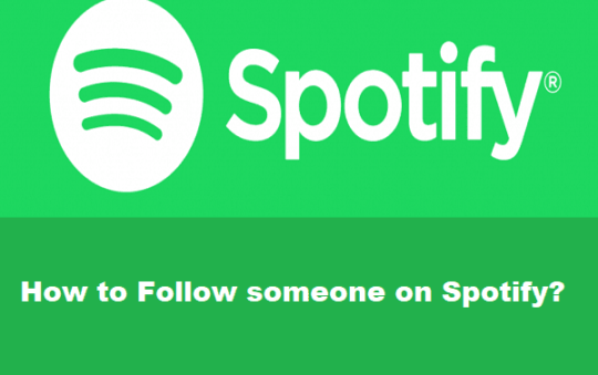 How to Follow someone on Spotify? Simple Steps With Pic
