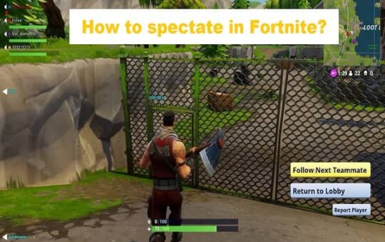 How to spectate in Fortnite? Step By Step