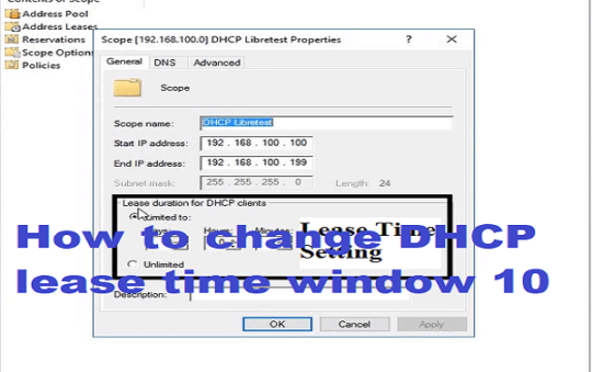 How to change DHCP lease time window 10? In PC or Laptop