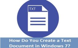 How Do You Create a Text Document in Windows 7
