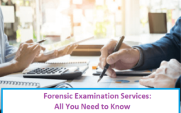 Forensic Examination Services: All You Need to Know