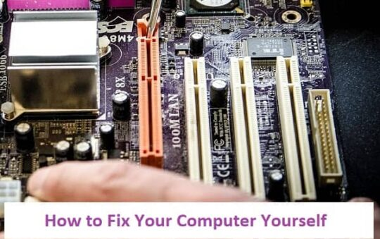 How to Fix Your Computer Yourself