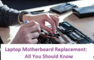 Laptop Motherboard Replacement: All You Should Know