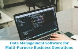Data Management Software for Multi-Purpose Business Operations