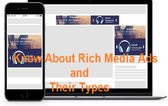 What You Should Know About Rich Media Ads and Their Types